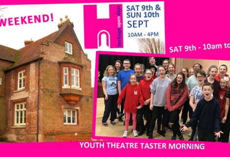 Youth Theatre Taster Day & Heritage Open Weekend!