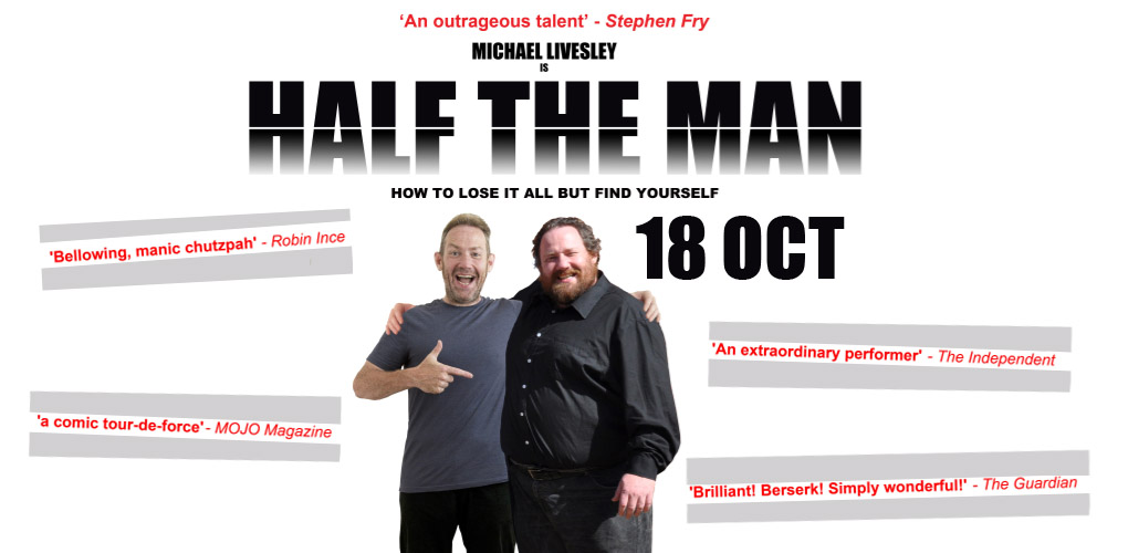 Half The Man – Michael Livesley