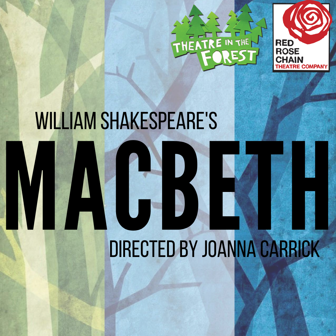 Theatre in the Forest 2021 – Macbeth